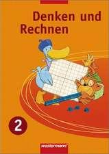 Denken und Rechnen 2. Schülerband. Nordrhein-Westfalen, Niedersachsen und Schleswig-Holstein