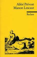 Geschichte des Chevalier des Grieux und der Manon Lescaut