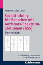 Sozialtraining Fur Menschen Im Autismus-Spektrum (As):  Ein Praxisbuch