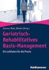 Geriatrisch-Rehabilitatives Basis-Management