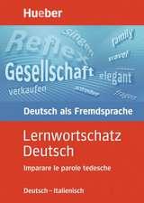 Lernwortschatz Deutsch. Ausgabe Italienisch