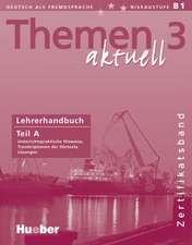 Themen aktuell 3. Lehrerhandbuch A