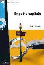 Enquête capitale. Lektüre und Audio-CD