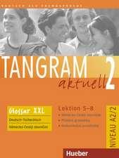 Tangram aktuell 2 - Lektion 5-8. Glossar XXL Deutsch-Slowakisch