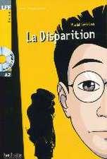 La Disparition. Lektüre und Audio-CD