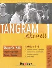 Tangram aktuell 1. Lektion 5-8. Glossar XXL Deutsch - Spanisch