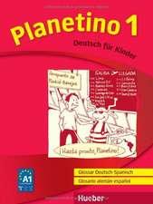 Planetino 1. Glossar Deutsch-Spanisch / Glosario alemán-español