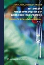 Systemische Malignomtherapie in der Gynäkologischen Onkologie: Ein Leitfaden für Ärzte und Pflegepersonen