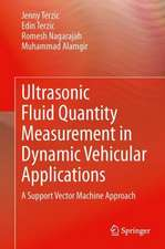 Ultrasonic Fluid Quantity Measurement in Dynamic Vehicular Applications: A Support Vector Machine Approach