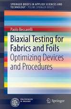 Biaxial Testing for Fabrics and Foils: Optimizing Devices and Procedures
