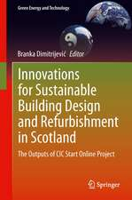 Innovations for Sustainable Building Design and Refurbishment in Scotland: The Outputs of CIC Start Online Project