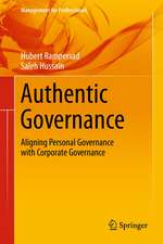 Authentic Governance: Aligning Personal Governance with Corporate Governance