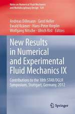 New Results in Numerical and Experimental Fluid Mechanics IX: Contributions to the 18th STAB/DGLR Symposium, Stuttgart, Germany, 2012