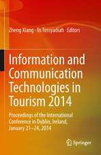 Information and Communication Technologies in Tourism 2014: Proceedings of the International Conference in Dublin, Ireland, January 21-24, 2014
