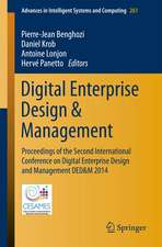 Digital Enterprise Design & Management: Proceedings of the Second International Conference on Digital Enterprise Design and Management DED&M 2014