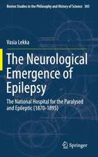 The Neurological Emergence of Epilepsy: The National Hospital for the Paralysed and Epileptic (1870-1895)