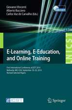 E-Learning, E-Education, and Online Training: First International Conference, eLEOT 2014, Bethesda, MD, USA, September 18-20, 2014, Revised Selected Papers