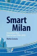 Smart Milan: Innovations from Expo to Expo (1906–2015)