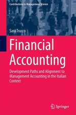Financial Accounting: Development Paths and Alignment to Management Accounting in the Italian Context