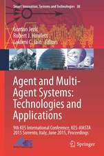 Agent and Multi-Agent Systems: Technologies and Applications: 9th KES International Conference, KES-AMSTA 2015 Sorrento, Italy, June 2015, Proceedings