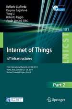 Internet of Things. IoT Infrastructures: First International Summit, IoT360 2014, Rome, Italy, October 27-28, 2014, Revised Selected Papers, Part II