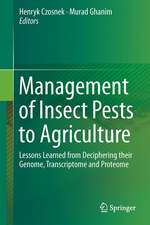 Management of Insect Pests to Agriculture: Lessons Learned from Deciphering their Genome, Transcriptome and Proteome