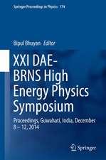 XXI DAE-BRNS High Energy Physics Symposium: Proceedings, Guwahati, India, December 8 – 12, 2014