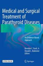 Medical and Surgical Treatment of Parathyroid Diseases: An Evidence-Based Approach
