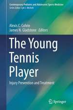 The Young Tennis Player: Injury Prevention and Treatment