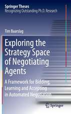 Exploring the Strategy Space of Negotiating Agents: A Framework for Bidding, Learning and Accepting in Automated Negotiation
