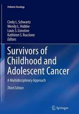Survivors of Childhood and Adolescent Cancer: A Multidisciplinary Approach