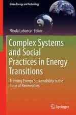 Complex Systems and Social Practices in Energy Transitions: Framing Energy Sustainability in the Time of Renewables