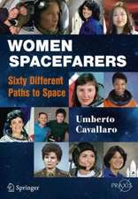 Women Spacefarers: Sixty Different Paths to Space