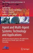 Agent and Multi-Agent Systems: Technology and Applications: 10th KES International Conference, KES-AMSTA 2016 Puerto de la Cruz, Tenerife, Spain, June 2016 Proceedings