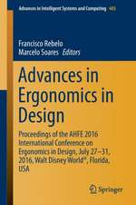 Advances in Ergonomics in Design: Proceedings of the AHFE 2016 International Conference on Ergonomics in Design, July 27-31, 2016, Walt Disney World®, Florida, USA