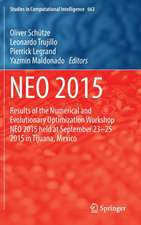 NEO 2015: Results of the Numerical and Evolutionary Optimization Workshop NEO 2015 held at September 23-25 2015 in Tijuana, Mexico