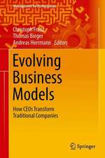 Evolving Business Models: How CEOs Transform Traditional Companies