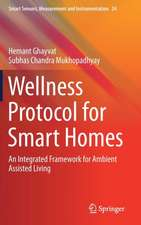 Wellness Protocol for Smart Homes: An Integrated Framework for Ambient Assisted Living