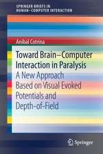 Toward Brain-Computer Interaction in Paralysis: A New Approach Based on Visual Evoked Potentials and Depth-of-Field