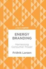 Energy Branding: Harnessing Consumer Power