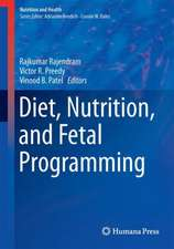 Diet, Nutrition, and Fetal Programming