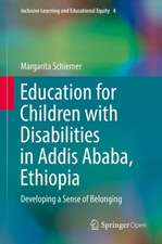 Education for Children with Disabilities in Addis Ababa, Ethiopia: Developing a Sense of Belonging