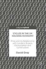 Cycles in the UK Housing Economy: Price and its Relationship with Lenders, Buyers, Consumption and Construction