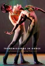 Transmissions in Dance