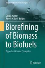 Biorefining of Biomass to Biofuels: Opportunities and Perception