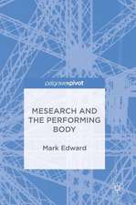 Mesearch and the Performing Body