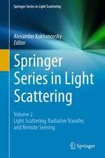 Springer Series in Light Scattering: Volume 2: Light Scattering, Radiative Transfer and Remote Sensing