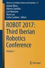 ROBOT 2017: Third Iberian Robotics Conference: Volume 1