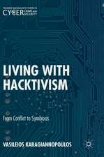 Living With Hacktivism: From Conflict to Symbiosis