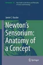 Newton's Sensorium: Anatomy of a Concept
